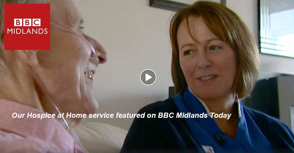 Hospice at Home featured on BBC Midlands Today